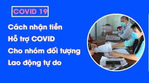 Cách-nhận-tiền-hỗ-trợ-Covid-19-cho-nhóm-lao-động-tự-do
